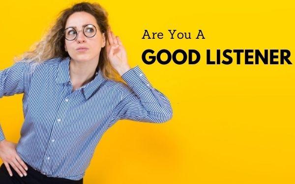 good listener