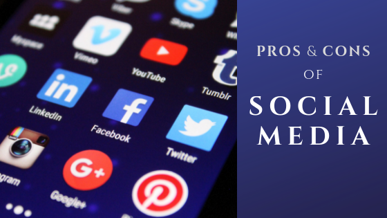 Pros and cons pf social media