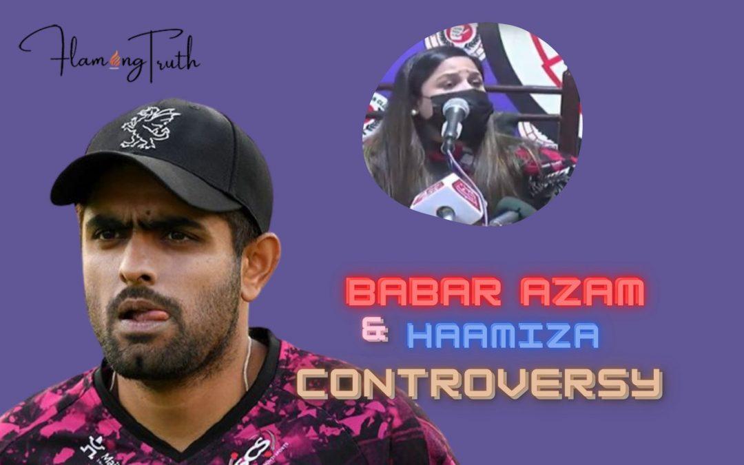 Babar Azam controversy (Babar Azam and Haamiza)