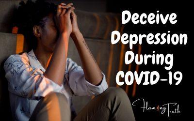 Deceive Depression During COVID-19
