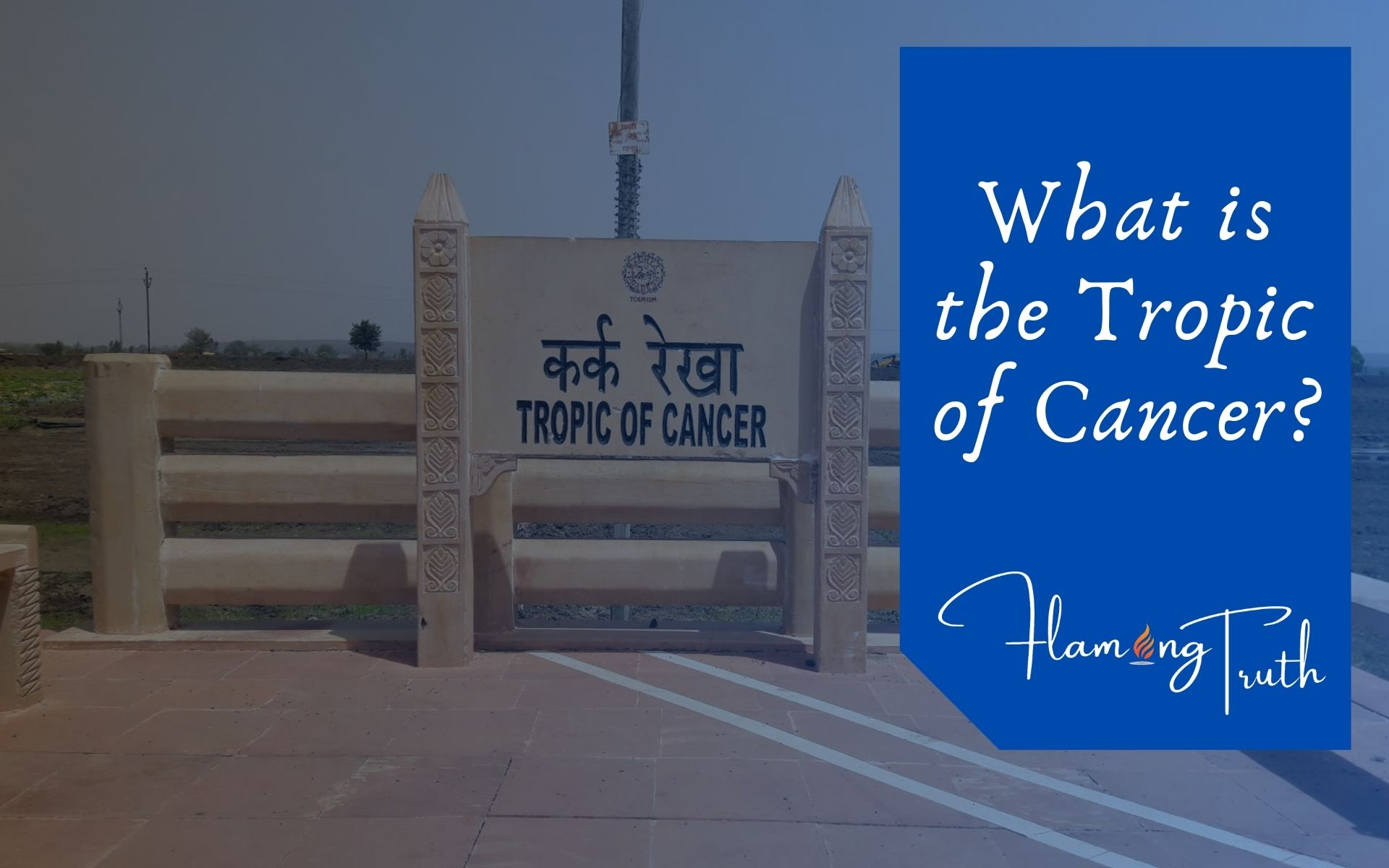 What-is-the-tropic-of-cancer