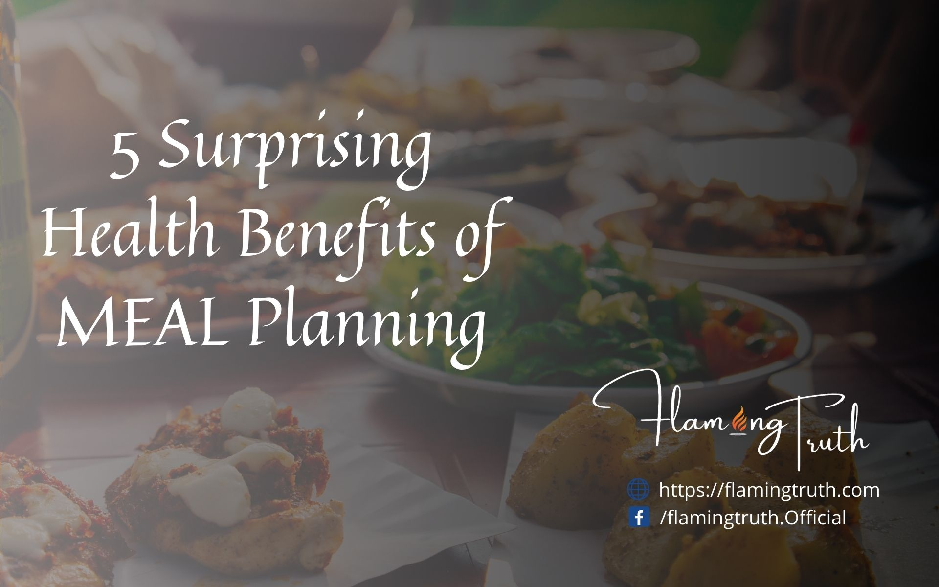 5 Surprising Health Benefits of MEAL Planning-flamingtruth