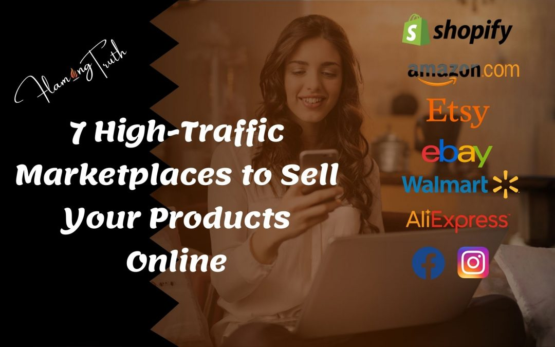 7 High-Traffic Marketplaces to Sell Your Products Online